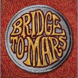 BRIDGE TO MARS - s/t
