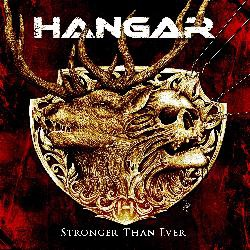 HANGAR - Stronger Than Ever