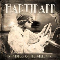 HARTMANN - Hands On The Wheel
