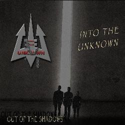 INTO THE UNKNOWN - Out Of The Shadows