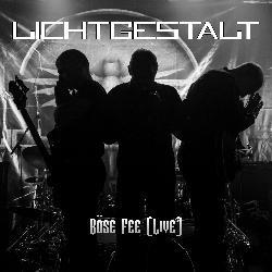 LICHTGESTALT - Böse Fee (Live)