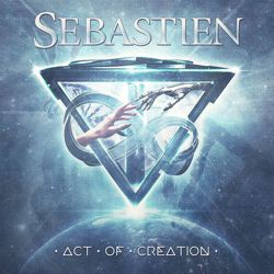 SEBASTIEN - Act Of Creation
