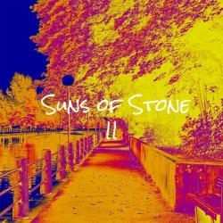 SUNS OF STONE - Suns Of Stone II