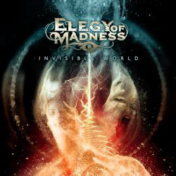 ELEGY OF MADNESS - Invisible World
