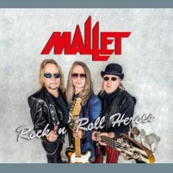 MALLET - Rock n' Roll Heroes