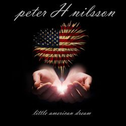 PETER H. NILSSON - Little American Dream