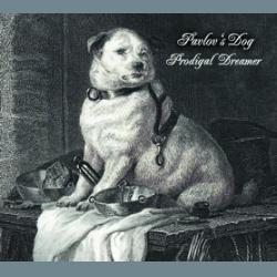 PAVLOV'S DOG - Prodigal Dreamer