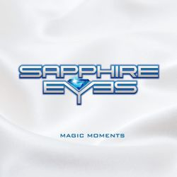 SAPPHIRE EYES - Magic Moments