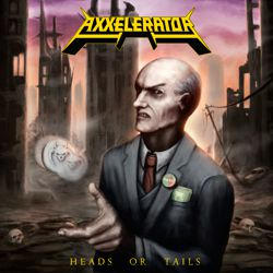 AXXELERATOR - Heads Or Tails