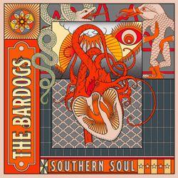 The Bardogs - Southern Soul
