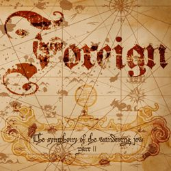 FOREIGN - The Symphony Of The Wandering Jew II