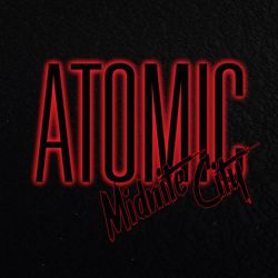 MIDNITE CITY - Atomic (digital single)