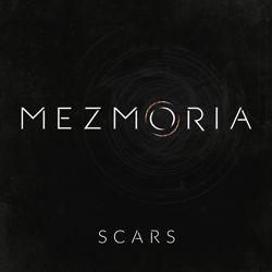MEZMORIA - Scars