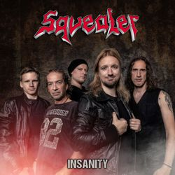 SQUEALER - Insanity