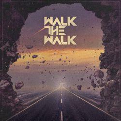WALK THE WALK - s/t